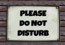 Bitte nicht stören - hier wird nicht gearbeitet!
