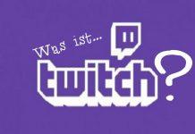 Was ist Twitch